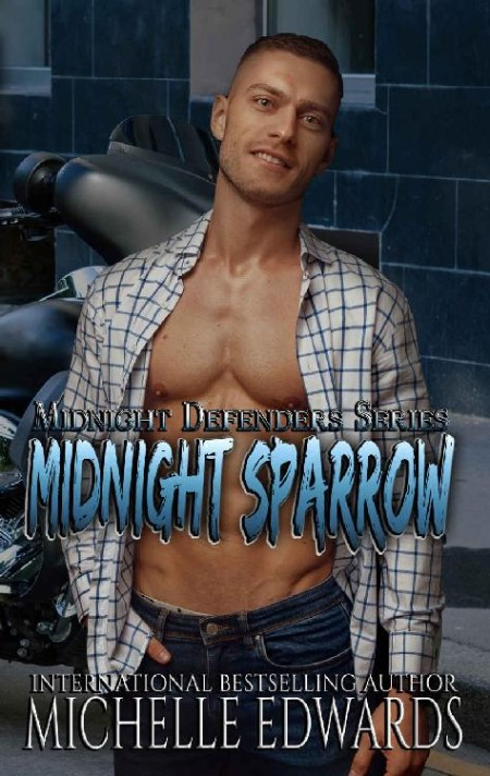 Midnight Sparrow by Michelle Edwards