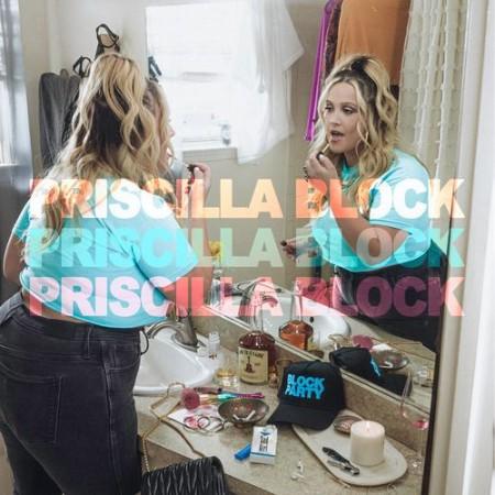 Priscilla Block - Priscilla Block (2021)