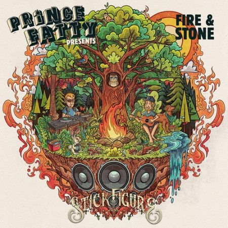 Stick Figure - Fire & Stone (Prince Fatty Presents) (2021)