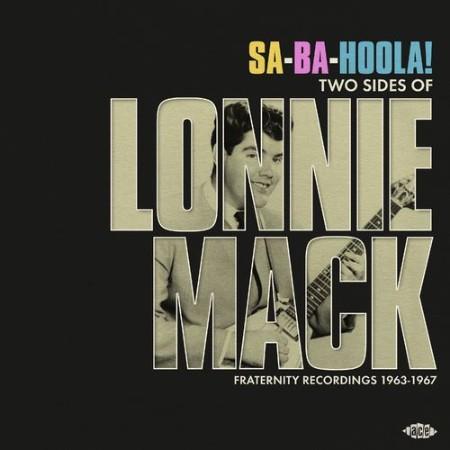 Lonnie Mack - Sa-Ba-Hoola! Two Sides Of Lonnie Mack (2021)
