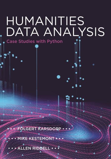 Humanities Data Analysis - Case Studies with Python