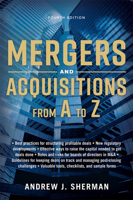 Mergers and Acquisitions from A to Z by Andrew J  Sherman