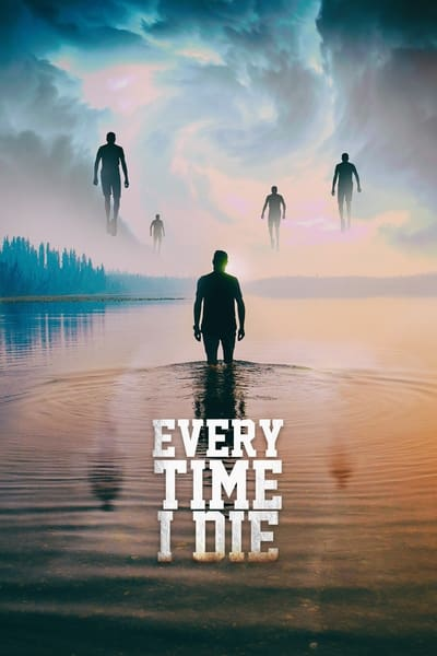 Every Time I Die 2019 1080p BluRay H264 AAC-RARBG
