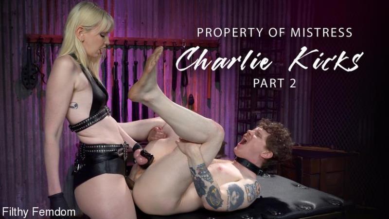 Carlos Deth, Charlie Kicks - Property of Mistress Charlie Kicks, Part 2 (Filthyfemdom.com/Kink.com/480p) - Flashbit - February 26, 2021