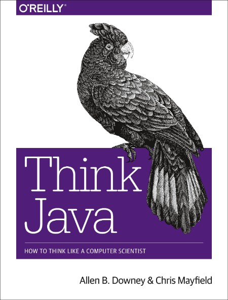 Think Java How To Think Like A Computer Scientist