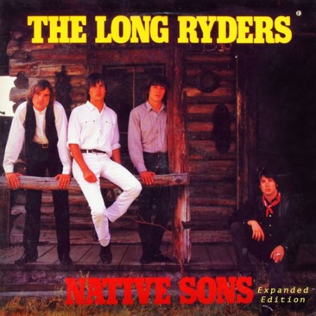 The Long Ryders - Native Sons (Expanded Edition) (2021)