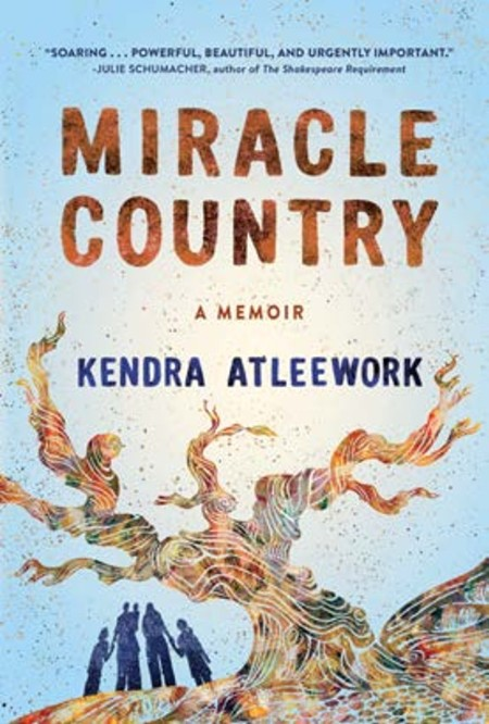 Miracle Country A Memoir
